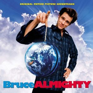 Bruce Almighty Movie Soundtrack (2003)