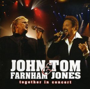 John Farnham & Tom Jones Together In Concert (2005)