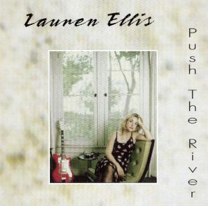 Lauren Ellis Push The River (2003)