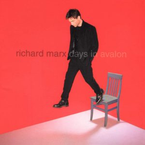 Richard Marx Days In Avalon (2000)