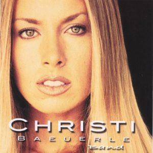 Christi Baeuerle Christi Baeuerle Band (2002)