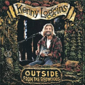 Kenny Loggins Outside At The Redwoods (1993)
