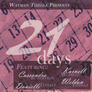 Wayman Tisdale Presents 21 days (2003)