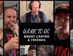 Work To Do (Brent Carter & Friends)